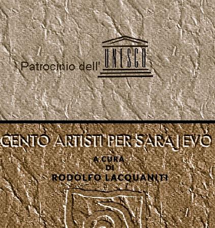 cento artisti per sarajevo di Rodolfo Lacquaniti